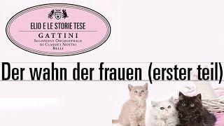 "Elio e le Storie Tese - Der wahn der frauen (erster teil) ""Tratto dall"