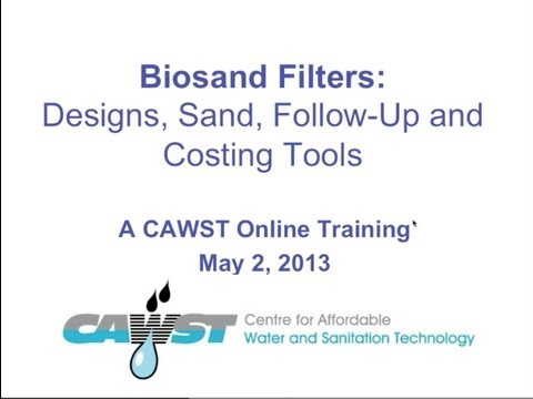 Online Training:Biosand Filter - Designs, Sand, Follow-Up and Costing Tools