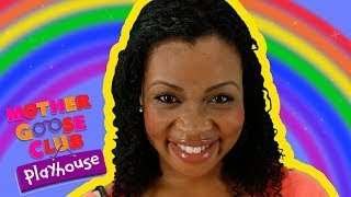 Rainbow, Rainbow | Mother Goose Club Playhouse Kids Video