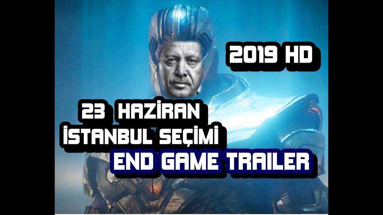 23 HAZİRAN İSTANBUL SEÇİMİ | AVENGERS END GAME HD 2019
