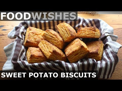 Sweet Potato Biscuits - Food Wishes - Thanksgiving Recipe