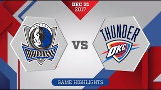 Dallas Mavericks vs. Oklahoma City Thunder - December 31, 2017