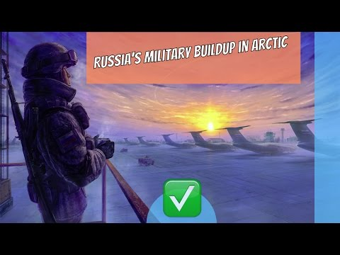 Russia's Military Buildup in Arctic news