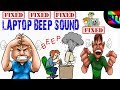 LONG BEEP SOUND PROBLEM IN LAPTOP [FIXED] - BEST TAMIL TUTORIALS