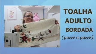 TOALHA BORDADA COM PATCH APLIQUE