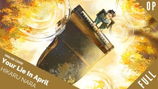 "「English Dub」Your Lie In April OP "" Hikaru Nara"" Full Version【Kelly Mahoney】 - Studio Yuraki"