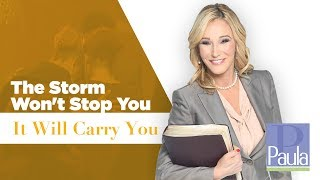 The Storm Won't Stop You, It Will Carry You {Part 1}