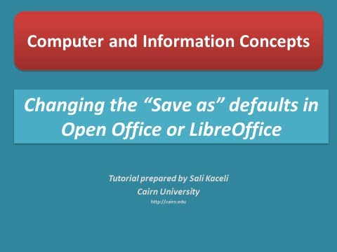 Changing The Default File Format To Microsoft Word Excel Or PowerPoint In Open Office Or LibreOffice