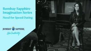 Bombay Sapphire Imagination Series - Need for Speed (Dating)