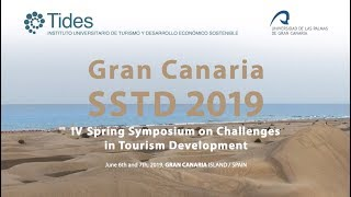 Gran Canaria SSTD2019, IV Spring Symposium on Challenges in Tourism Development