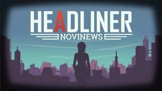 Headliner: NoviNews Trailer