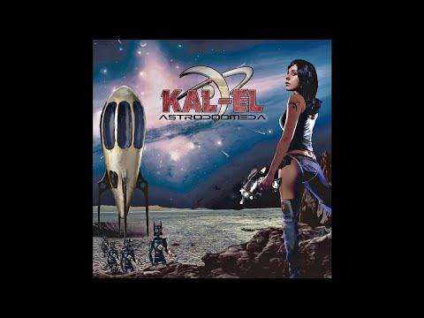 "KAL-EL ""Astrodoomeda"" (New Full Album) 2017"