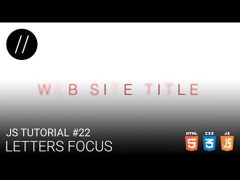 JS Tutorial #22 — Letters Focus [UP/TO/DATE] thumbnail
