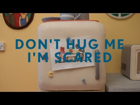 Don't hug me Im Scared 5