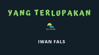 IWAN FALS-YANG TERLUPAKAN (KARAOKE+LYRICS) BY AW MUSIK