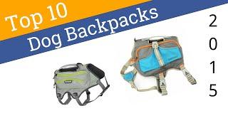 10 Best Dog Backpacks 2015