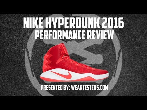 275ea7152d6 Nike Hyperdunk 2016 High Performance Review - YouTube