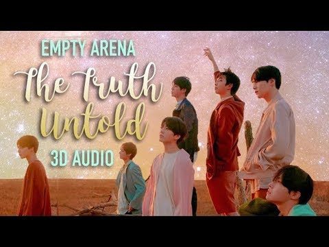 BTS ft. Steve Aoki - The Truth Untold (3D + Empty Arena)