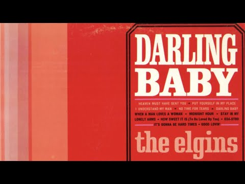 Darling Baby - The Elgins
