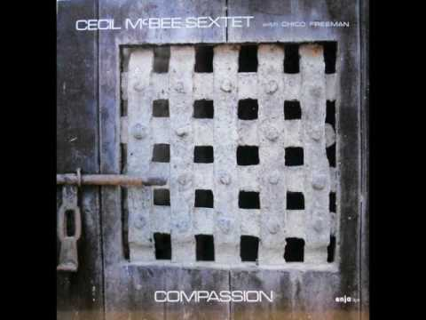 Cecil McBee Sextet with Chico Freeman —