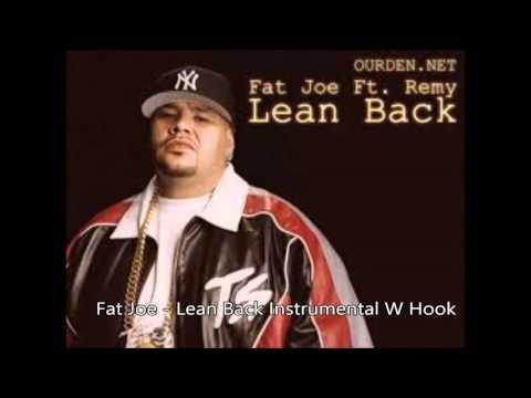 Fat Joe - Lean Back (Instrumental W Hook)