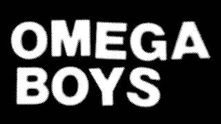 Omega Boys ~ 5 Song Tape ~ 2014