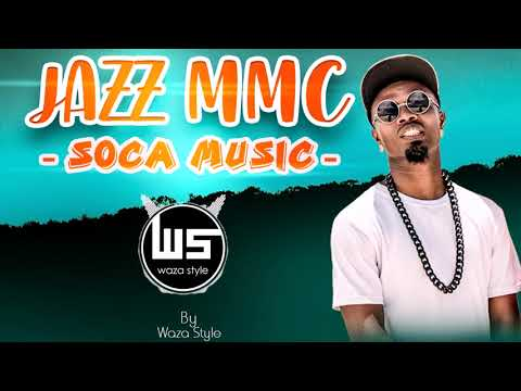 JAZZ MMC _ SOCA MUSIC