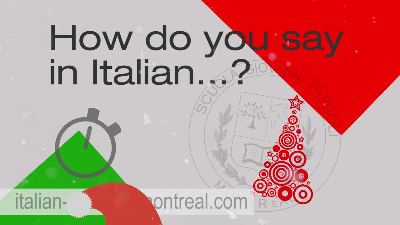 How to say \'Merry Christmas\' in Italian - YouTube