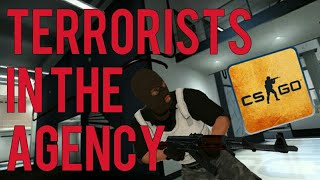 Terrorists in the agency | Counter-Strike: Global Offensive [CS:GO]