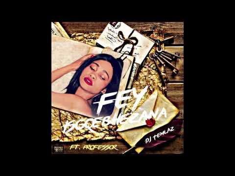 Fey ft Professor and Dj Temlaz - Isgqebhezana  (Audio)