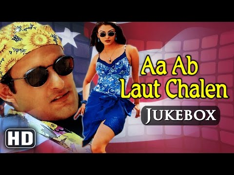 All Songs Of Aa Ab Laut Chalen {HD} - Aishwarya Rai - Akshaye Khanna