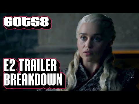 Game of Thrones Season 8 Episode 2 Trailer Explained | GoT S8 Ep. 2 Official Promo Breakdown