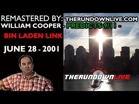 William Cooper Remastered Predicts 9/11 -Bin Laden link