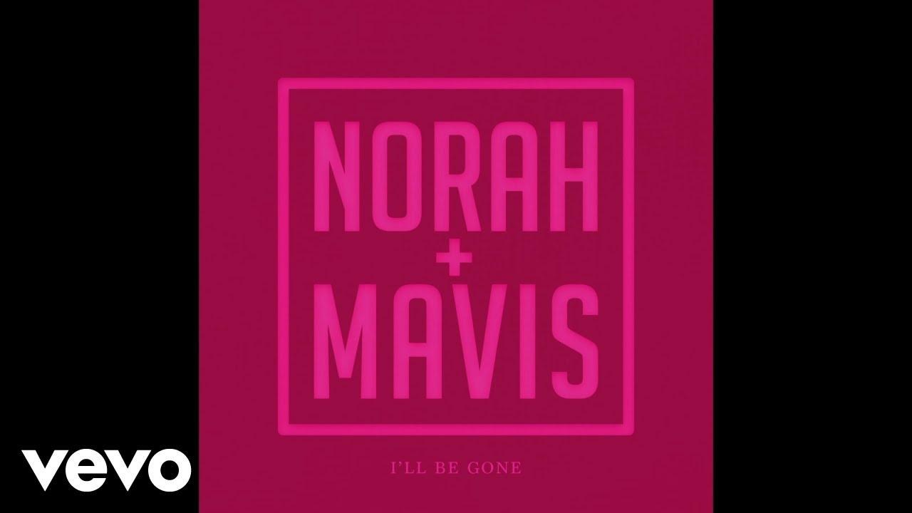Norah Jones, Mavis Staples - I'll Be Gone (Audio)