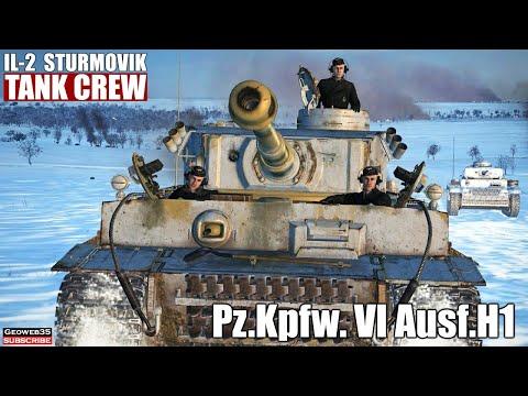 """il-2-tank-crew-""""into-the-breach""""-pzkpfw-vi-panzer-vi-ausf.-h1-tiger-tank"""