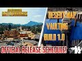 PUBG NEWS | OFFICIAL RELEASE SCHEDULE FOR VAULTING, NEW DESERT MAP, BUILD 1.0, XBOX PREVIEW, VEHICLE