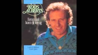 1988 KOOS ALBERTS eenmaal kom jij terug