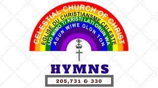 Celestial Church of Christ Hymn Songs 205, 731, 330