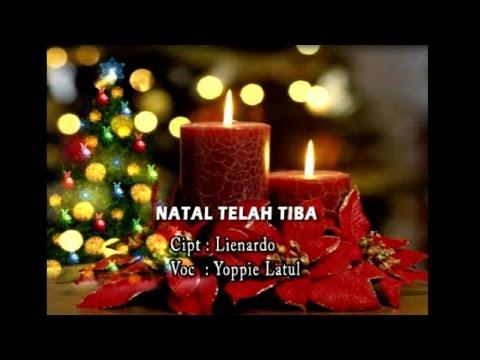 Yopie Latul - NATAL TELAH TIBA