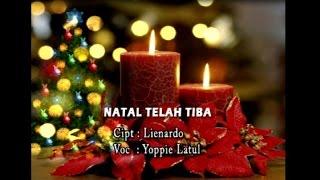 Yopie Latul NATAL TELAH TIBA.mp3