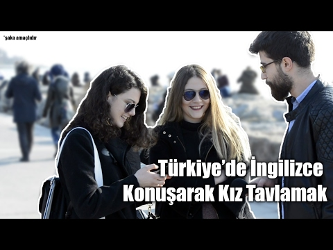 Türkiye'de İngilizce Konuşarak Kız Tavlama