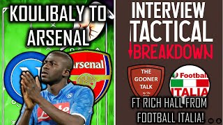 Koulibaly to Arsenal Tactical Breakdown ft Rich Hall from Football Italia