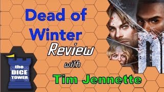 Dead of Winter Review - with Tim Jennette