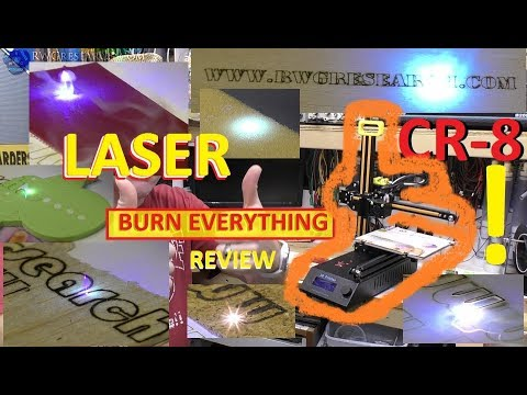 Creality3D CR - 8 2 in 1 Laser Engraving 3D Printer: BURN EVERYTHING! : Review Part 3 : GearBest