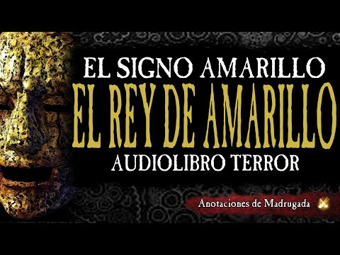 El Signo Amarillo - Robert Chambers - Audio libro (cuento de terror)