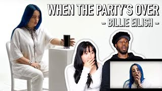 BILLIE EILISH - WHEN THE PARTY'S OVER | MUSIC VIDEO REACTION