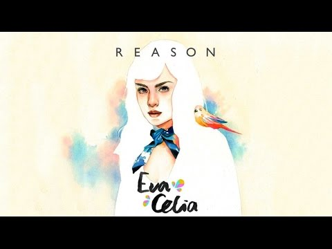 Download EVA CELIA - REASON  Mp4 baru