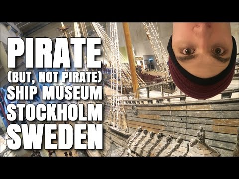 AWESOME Pirate Ship (sort of) Vasa Museum - Stockholm, Sweden