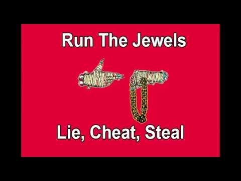 Run The Jewels - Lie, Cheat, Steal - Karaoke