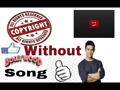 Bollywood song use kare apni videos me without copyright claim